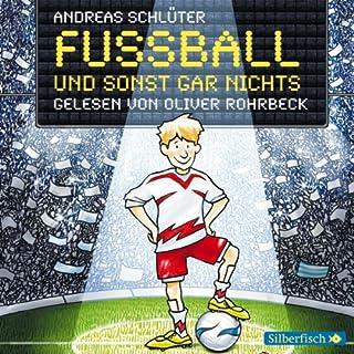 Fußball und sonst gar nichts! Titelbild