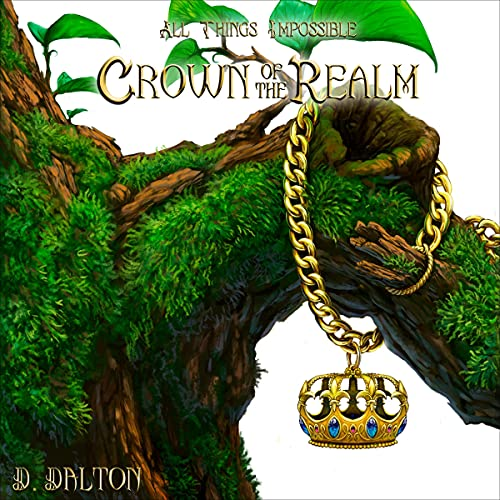 Crown of the Realm Audiobook By D. Dalton cover art