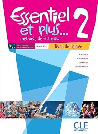 Essentiel et plus 2 N A1>A2 - LE+CD MP3 - M Ados: Livre de l'élève