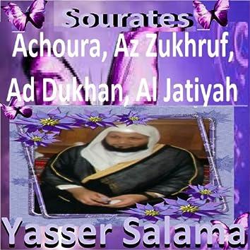 Sourates Achoura, Az Zukhruf, Ad Dukhan, Al Jatiyah (Quran - Coran - Islam)