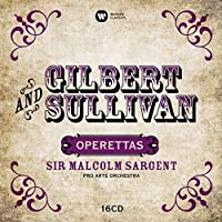 Gilbert & Sullivan: Operettas by Sir Malcolm Sargent