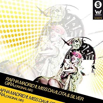 Gira (feat. Feat Miss Davilota, Silver)