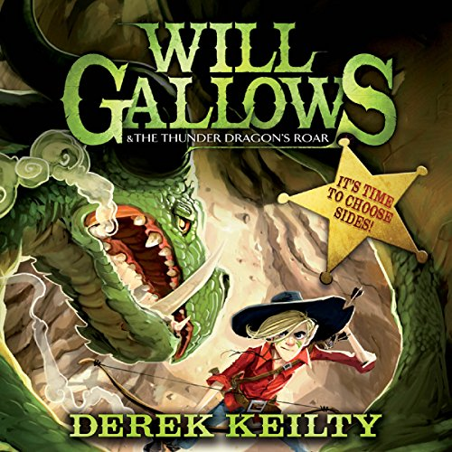 Will Gallows and the Thunder Dragon's Roar audiobook cover art