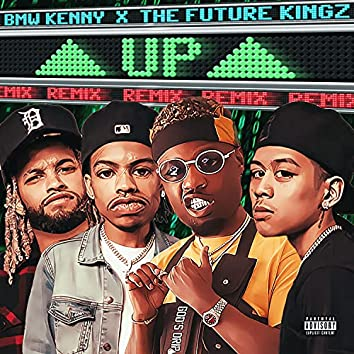 #UP (REMIX) (feat. The Future Kingz)