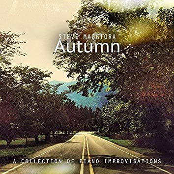 Autumn: A Collection of Piano Improvisations