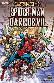 War Of The Realms: Spider-Man/Daredevil (Spider-Man & The League Of Realms (2019)) by [Sean Ryan, Jason Aaron, Nico Leon, Andrea Sorrentino, Ken Lashley]