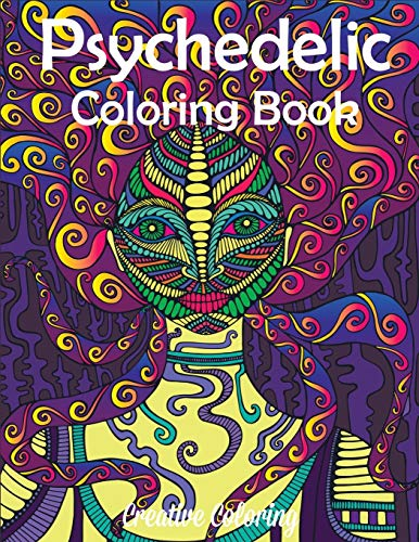 Psychedelic Coloring Book: Adult Coloring Book of Hippy, Trippy Designs