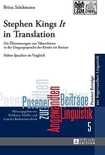 Stephen King's It in Translation: Die eUbersetzungen Von Tabuweortern in Der Umgangssprache Der Kinder Im Roman : Sieben S...