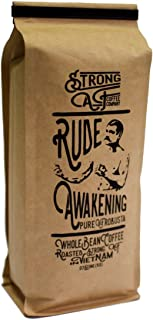 Strong AF Coffee - 2x-3x Caffeine - Rude Awakening Blend for French Press, Drip, Espresso (16 oz - Whole Bean)