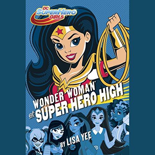 Wonder Woman at Super Hero High audiobook cover art