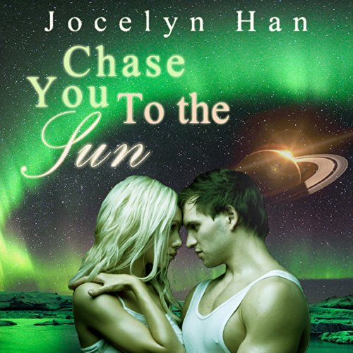 Chase You to the Sun audiobook cover art