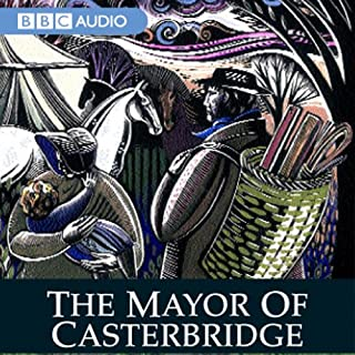 The Mayor of Casterbridge (Dramatised) cover art