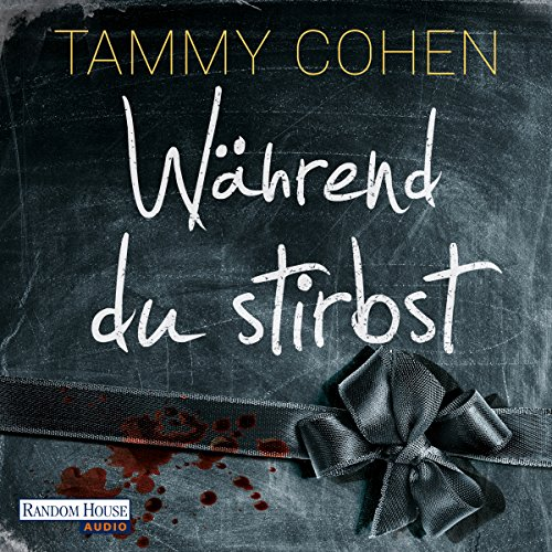 Während du stirbst audiobook cover art