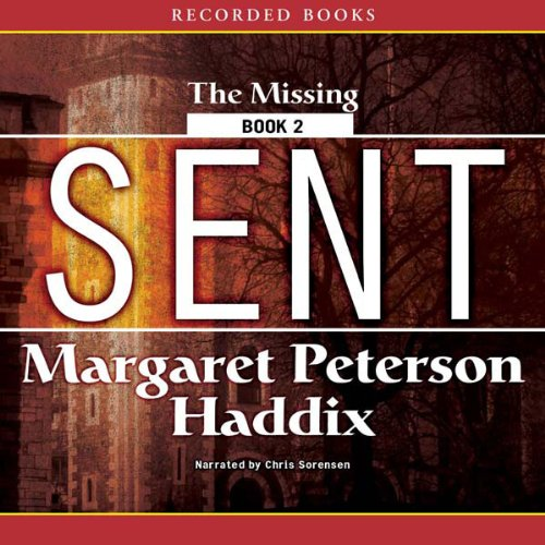 Sent: The Missing, Book 2