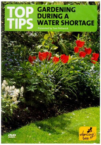 Top Tips For Gardening During A Water Shortage [DVD]