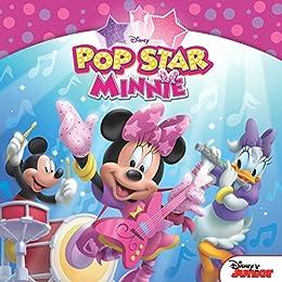 Minnie:  Pop Star Minnie (Disney Storybook (eBook)) by [Disney Book Group, Disney Storybook Art Team]