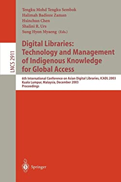 Digital Libraries: Technology and Management of Indigenous Knowledge for Global Access (Lecture Notes in Computer Science (2911))