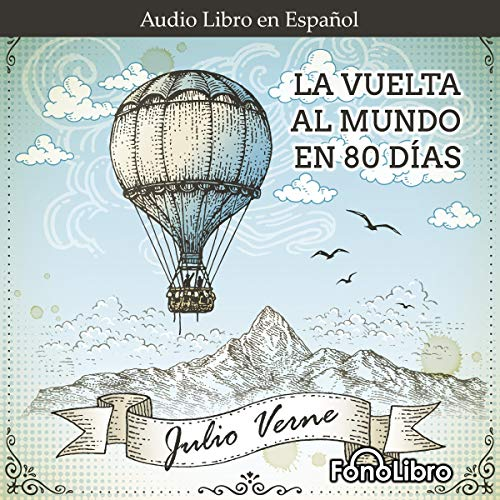 La Vuelta al Mundo en 80 Dias [Around the World in 80 Days] cover art