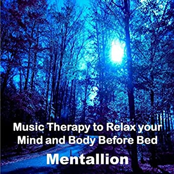 Music Therapy to Relax Your Mind and Body Before Bed