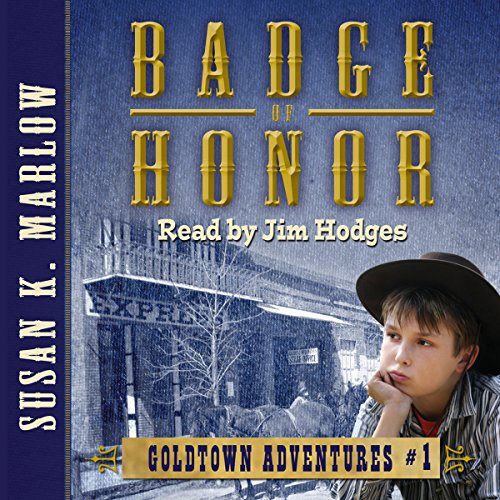 Badge of Honor (Goldtown Adventures)  By  cover art