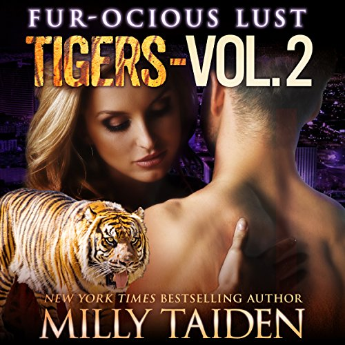 Fur-ocious Lust, Volume Two: Tigers audiobook cover art