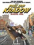 Philipp Kradow, détective privé - Format Kindle - 9782352075998 - 9,99 €