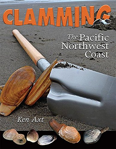 Clamming the Pacific Northwest Coast (Road Trip, Band 1)