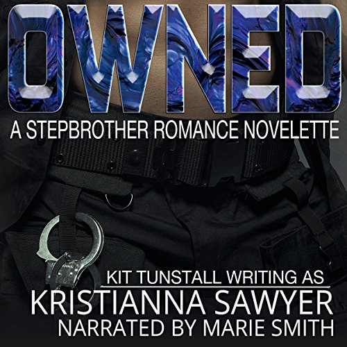 Owned: A Stepbrother Romance Novelette audiobook cover art