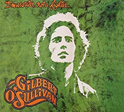 Gilbert O'sullivan-I'm a Writer, Not a Fighter