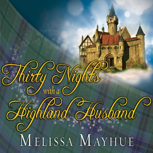 Thirty Nights with a Highland Husband audiobook cover art