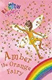 Rainbow Magic: Amber the Orange Fairy: The Rainbow Fairies Book 2