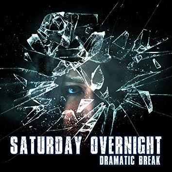 Dramatic Break