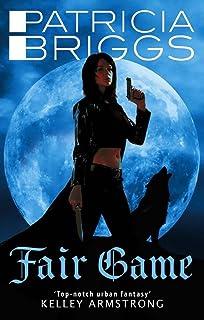 Fair Game: An Alpha and Omega novel: Book 3