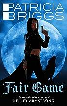 Fair Game: An Alpha and Omega novel: Book 3 (English Edition)