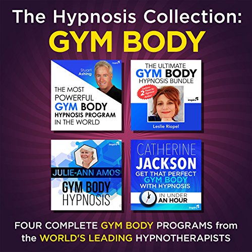 The Hypnosis Collection - Gym Body     Four Complete Life-Changing Hypnosis Programs for a Body Success              By:                                                                                                                                 Inspire3 Hypnosis                               Narrated by:                                                                                                                                 Inspire3 Hypnosis                      Length: 3 hrs and 43 mins     Not rated yet     Overall 0.0