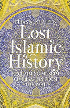Best lost islamic history Reviews