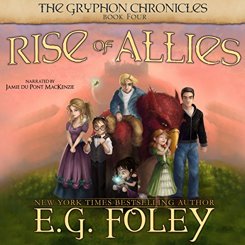 Rise of Allies     The Gryphon Chronicles, Book 4              By:                                                                                                                                 E.G. Foley                               Narrated by:                                                                                                                                 Jamie du Pont MacKenzie                      Length: 14 hrs and 33 mins     4 ratings     Overall 4.8