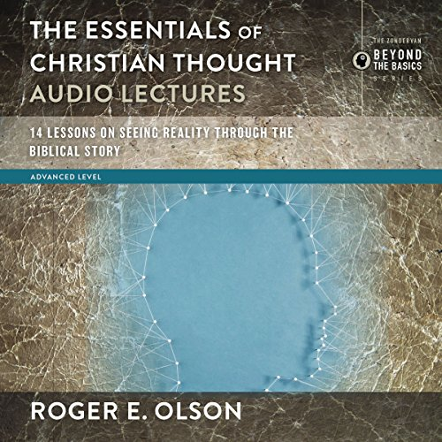 The Essentials of Christian Thought: Audio Lectures audiobook cover art