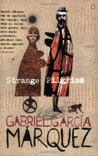 Strange Pilgrims: Twelve Stories (Penguin International Writers S.)の詳細を見る
