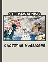 Storm Warning CROSSFIRE HURRICANE: MAGA 8.5 x 11 Make America Great Again Notebook Journal Planner Diary Doodling Scrapbook Trumpster POTUS paper pad ... God Bless America (MakeAmericaGreatAgainMAGA)
