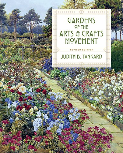 Tankard, J: Gardens of the Arts and Crafts Movement