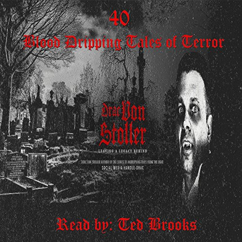40 Blood-Dripping Tales of Terror Titelbild