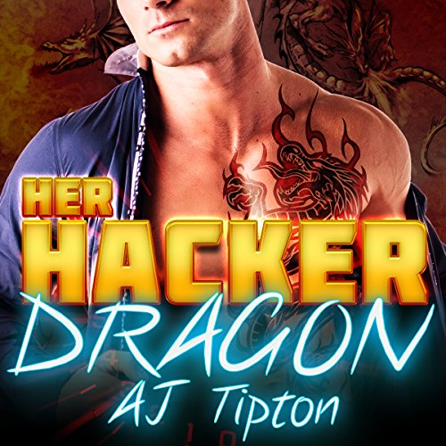 Her Hacker Dragon: A Dragon Shifter & Vampire Romance cover art