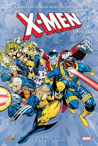 X-Men: L'intégrale 1993 III (T34)