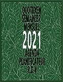 AGENDA PLANIFICATEUR RDV 2021 QUOTIDIEN: Agenda 2021 Planificateur, RDV, Quotidien, Semainier, Mensuel Parfait pour organiser vos taches, vos mémos, ... noms des contacts et de vos mot de passes
