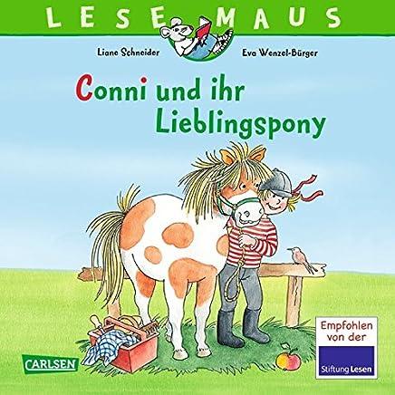 LESEAUS 107 Conni und ihr Lieblingspony by Liane Schneider