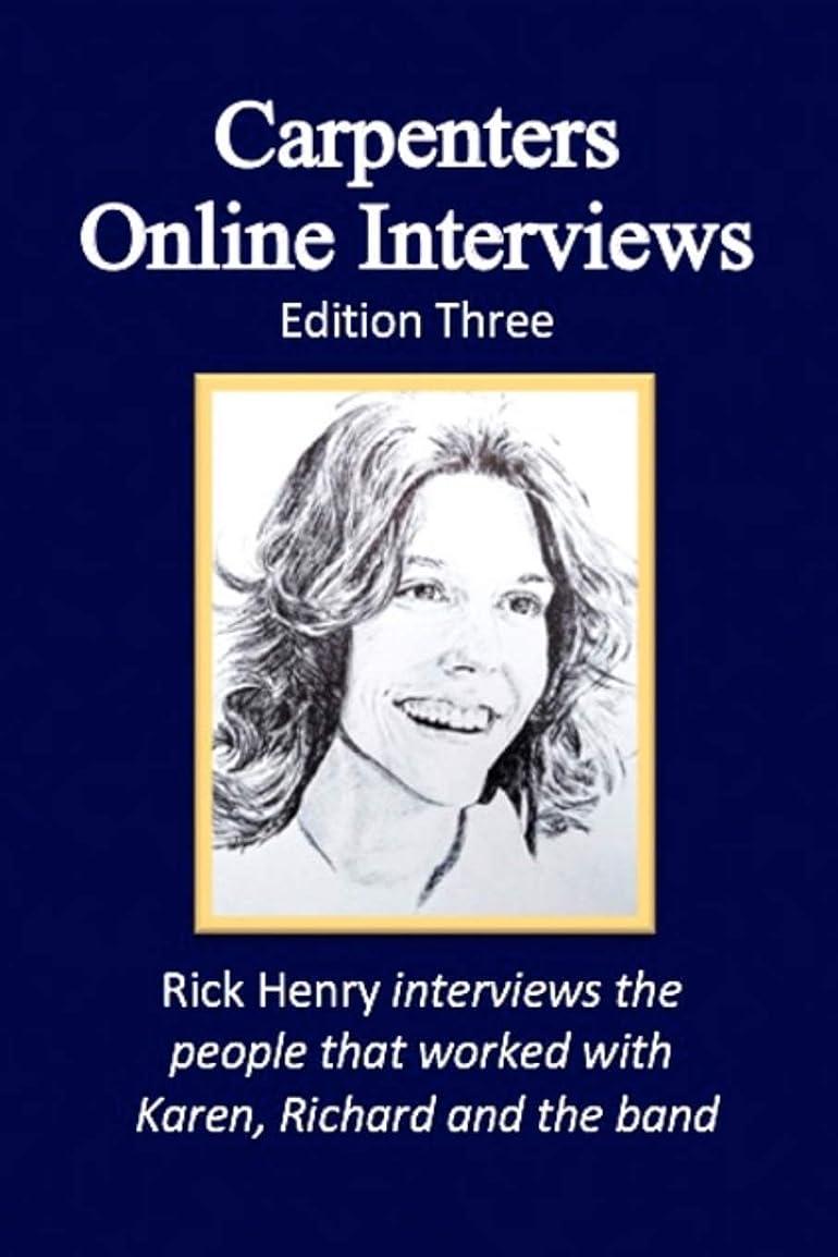 退屈な故国お手伝いさんCarpenters Online Interviews Edition Three