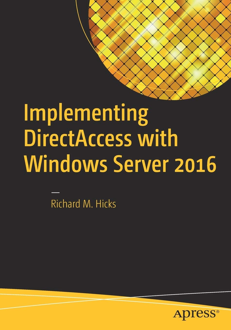 Image OfImplementing DirectAccess With Windows Server 2016