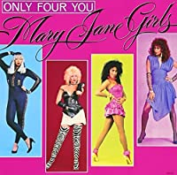 Only for You by MARY JANE GIRLS (2013-11-20)