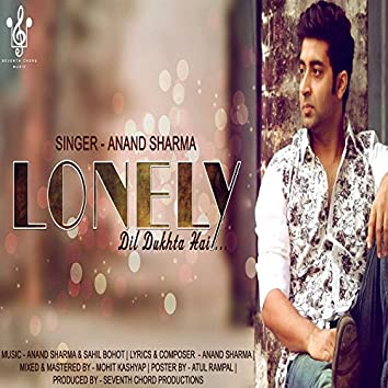 Lonely - Dil Dukhta Hai